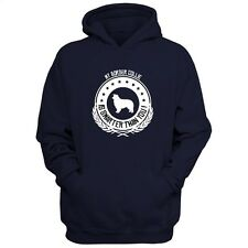 MY Border Collie IS SMARTER THAN YOU! Hoodie