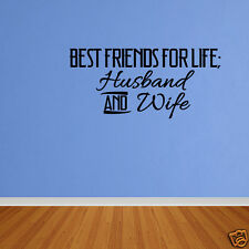Vinyl Sticker Quote Best Friends For Life Husband And Wife Wall Art Decal DP220