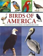 Birds of America : An Illustrated Encyclopedia : New Softcover  @ZB