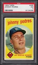1959 Johnny Podres Topps Baseball Card #495 Graded PSA 7 Near-Mint (NM)