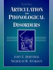 Articulation and Phonological Disorders by John E. Bernthal
