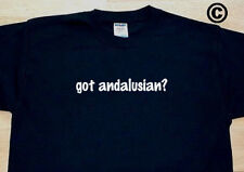 got andalusian? HORSE HORSES BREED FUNNY CUTE T-SHIRT TEE