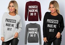 WOMENS LADIES LONG SLEEVE PROSECCO MADE ME DO IT SLOGAN PRINT JUMPER TOP 8-14
