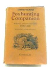 Horse And Hound Foxhunting Companion Foxford 1978 Book 23278