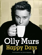 Happy Days: Official Illustrated Autobiography by Olly Murs (Hardback, 2012)