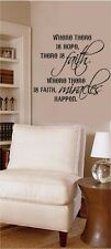Where There Is Hope Faith Vinyl Decal Sticker Letter