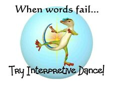 Custom Made T Shirt When Words Fail Try Intrepretative Dance Gecko Lizard Funny
