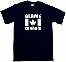 BLAME CANADA Maple Leaf Flag Logo Men's tee Shirt PICK Size Small - 6XL & Color
