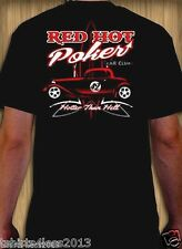 RED HOT POKER CLUB HOTTER THAN HELL HOT ROD T-SHIRT SIZES SMALL TO 4XL NEW!!