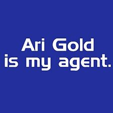 Ari Gold Is My Agent T-shirt TV Funny 5 Colors S-3XL