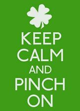 keep calm and pinch on irish st patricks pattys day funny tshirt