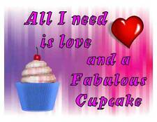 Custom Made T Shirt All Need Is Love And Fabulous Cupcake Funny Heart Cute