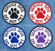 1 SERVICE DOG DO NOT PET PATCH PAW 3 IN RND Danny & LuAnns Embroidery assistance