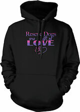 Rescue Dogs Are A Gift Of Love Adoption Dog Lovers Puppy Cute Mens Sweatshirt