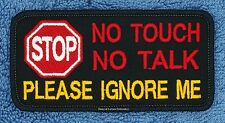STOP NO TOUCH TALK PLEASE IGNOREME SERVICE DOG PATCH 2X4 Danny & LuAnns Embroide