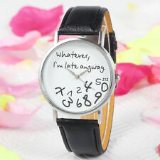 New Quartz Watch Fashion whatever i'm late anyway Pattern Women's Wristwatch
