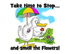 Custom Made T Shirt Take Time Stop Smell Flowers Cute Duck Umbrella Funny