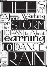 Life Is Not About Waiting For The Storm To Pass Tin Sign 30.5x40.7cm