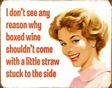 Boxed Wine With a Straw There's No Such Thing As Too Much Wine Metal Tin Sign