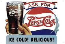 New Ice Cold! Delicious! Pepsi Cola Metal Tin Sign