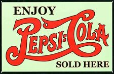 New Enjoy A Refreshing Drink Pepsi Cola, Sold Here Metal Tin Sign