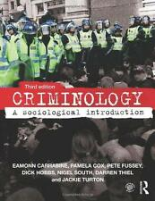 Criminology: A Sociological Introduction, Turton, Jackie, Thiel, Darren, South,