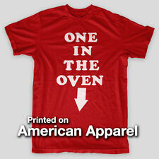 ONE IN THE OVEN Police Academy Guttenberg Pregnancy AMERICAN APPAREL T-Shirt