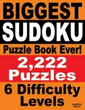 Biggest Sudoku Puzzle Book Ever: 2,222 Sudoku Puzzles - 6 Difficulty Levels (Pap