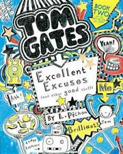Tom Gates: Excellent Excuses (and Other Good Stuff) by Liz Pichon Paperback Book
