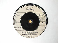 """BACHMAN-TURNER OVERDRIVE ROLL ON DOWN THE HIGHWAY 7"""" SINGLE 1974 N/MINT"""
