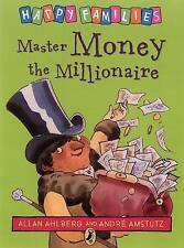 Master Money the Millionaire (Happy Families), Ahlberg, Allan Paperback Book