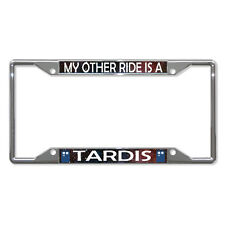 MY OTHER RIDE IS A TARDIS Metal License Plate Frame Tag Holder Four Holes