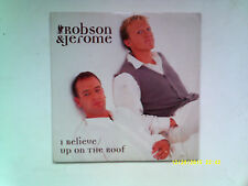 """ROBSON & JEROME I BELIEVE / UP ON THE ROOF 7"""" SINGLE 1995 N/MINT"""