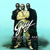 Groove Me: The Very Best of Guy by Guy (CD, Sep-2002, MCA (USA))