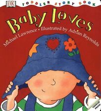 Baby Loves (Toddler Story Books),GOOD Book