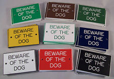 """Beware of the Dog 3"""" x 2""""  Signs in various colours"""
