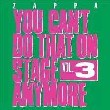You Cant Do That on Stage Anymore  Vol 3 by Frank Zappa                2 CD Set