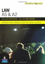 Revision Express AS and A2 Law (A  Level Revise Guides) By Chris Turner, Mary C