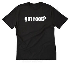 Got Root?  T-shirt Funny Hilarious Geek Nerd IT Computer Hacker Tee Size S-5X