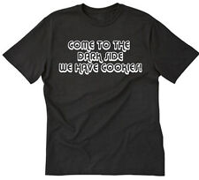 Come To The Dark Side We Have Cookies T-shirt Funny Geek Nerd Tee Shirt S-5XL