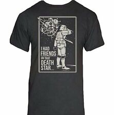 I Had Friends On That Death Star T-Shirt-Funny Humorous Novelty Tee Shirt
