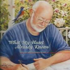WAYNE MOORE (COUNTRY) - WHAT MY HEART ALREADY KNOWS * USED - VERY GOOD CD
