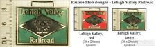 Lehigh Valley railroad decorative fobs, various designs & keychain options