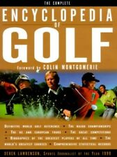 The Complete Encyclopedia of Golf by Lawrenson, Derek 1858687527 The Fast Free