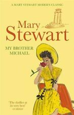 My Brother Michael (Mary Stewart Modern Classic) by Stewart, Mary 1444711237 The