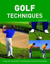 Step by Step Golf Techniques by Derek Lawrenson 0753707292 The Fast Free