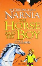 The Horse and His Boy (The Chronicles of Narnia, B... by Lewis, C. S. 0007363788