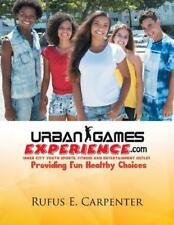 URBAN GAMES EXPERIENCE.COM: Inner City Youth Sports, Fitness and Entertainment O