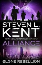 The Clone Rebellion - The Clone Alliance (Book 3) by Steven L Kent Book The Fast