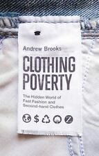 Clothing Poverty: The Hidden World of Fast Fashion and Second-Hand Clothes (Pape